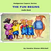 The Fun Begins: Hedgerow Capers | Sandra Stoner-Mitchell