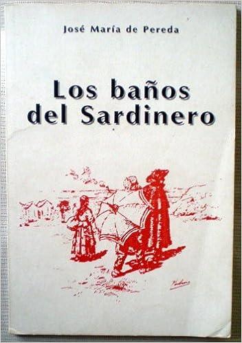 Pereda Baños | Los Banos Del Sardinero Amazon Es Jose Maria Pereda Libros
