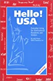 Hello! USA: Everyday Living for International Residents and Visitors (2nd Edition)