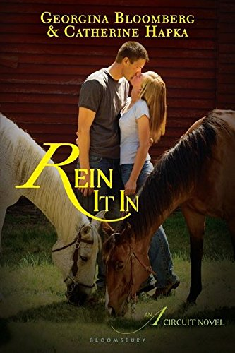 Rein It In: An A Circuit Novel (The A Circuit)