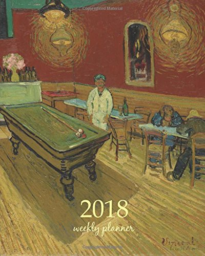 2018-weekly-planner-calendar-schedule-organizer-appointment-journal-notebook-to-do-list-and-action-day-8-x-10-inch-art-design-the-night-caf-1888-gogh-artist-weekly-planner-2018-volume-94