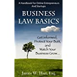 Business Law Basics: A Legal Handbook for Online Entrepreneurs and Startup Businesses