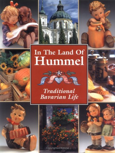 In the Land of Hummel: Traditional Bavarian Life