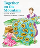 Together on the Mountain, Brenda M. Moore, 1890326143