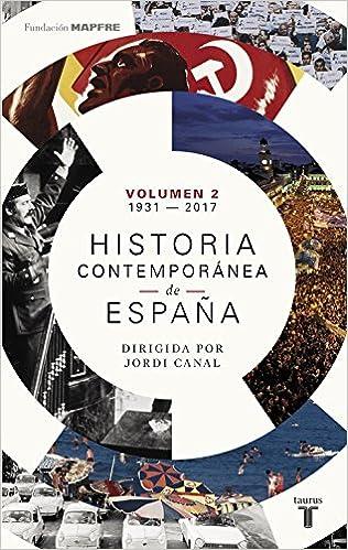 Historia contemporánea de España Volumen II: 1931-2017: Amazon.es ...