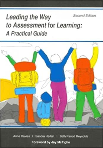 Book Leading the Way to Assessment for Learning: A Practical Guide