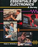 Essentials of Electronics : A Survey, Petruzella, Frank D., 0028008936