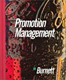 Promotion Management, Burnett, John J., 0395565537