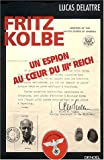 img - for Fritz Kolbe, Un Espion Au Cceur Du IIIe Reich book / textbook / text book