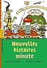 Nouvelles histoires minute par Friot