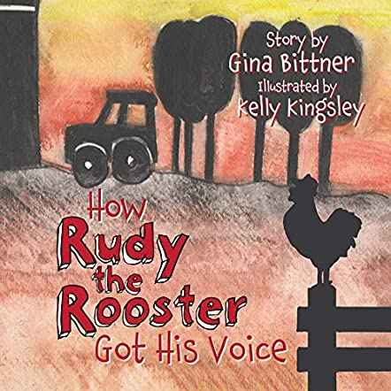 How Rudy the Rooster Got His Voice