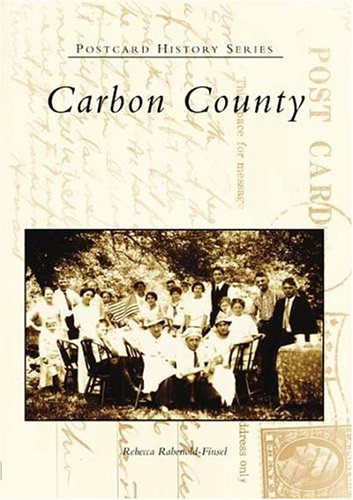 Download Carbon County (PA) (Postcard History Series) PDF