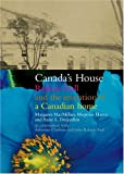 Front cover for the book Canada's House: Rideau Hall and the Invention of a Canadian Home by Margaret MacMillan