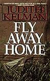 Fly Away Home, Judith Kelman, 0553572105