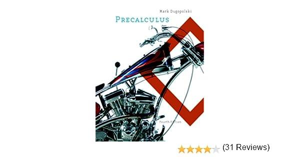 Precalculus 4th edition mark dugopolski 9780321357793 amazon precalculus 4th edition mark dugopolski 9780321357793 amazon books fandeluxe Image collections