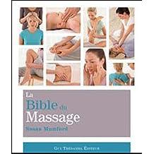 BIBLE DU MASSAGE (LA)