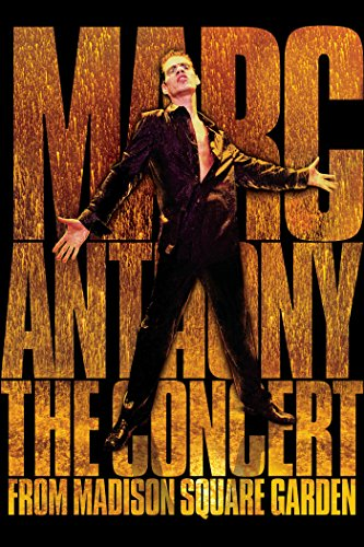 Marc Anthony: The Concert From Madison Square Garden by
