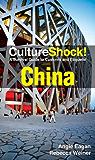CultureShock! China (Culture Shock!)