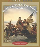 The Revolutionary War, Brendan January, 0516216309