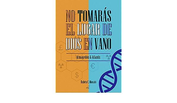 Amazon.com: No tomarás el lugar de Dios en vano: La ambición de Philippe Tramp (Spanish Edition) eBook: Rubén C Morató: Kindle Store