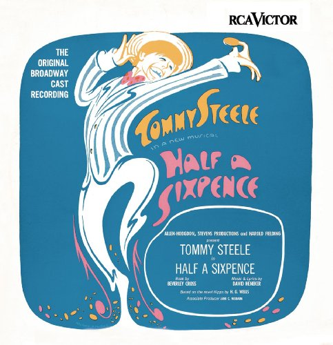 Half a Sixpence (Original Broa...