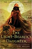 The Light-Bearer's Daughter, O. R. Melling, 081090781X