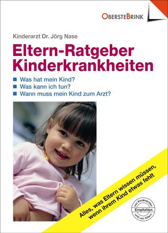 Eltern-Ratgeber Kinderkrankheiten