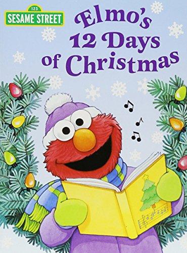Elmo's 12 Days of Christmas (Sesame Street) (Big Bird's Favorites Board Books) (Christmas Songs For School)