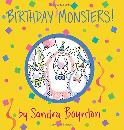 Birthday Monsters! (Boynton on Board) -
