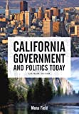 California Government and Politics Today, Mona Field, 0321436547