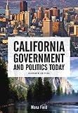 California Government and Politics Today, Mona Field, 0321436547