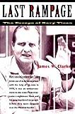 Last Rampage, James W. Clarke and Clarke, 0816519676