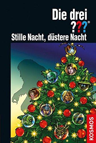 Die drei ??? Stille Nacht, düstere Nacht Gebundenes Buch – 8. September 2015 Hendrik Buchna düstere Nacht Franckh Kosmos Verlag 3440142256