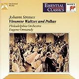 Strauss: Viennese Waltzes & Polkas (Essential Classics)