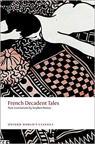 French Decadent Tales (Oxford Worlds Classics)