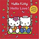 Hello Kitty, Hello Love!, Roger La Borde and Jean Hirashima, 0810992256