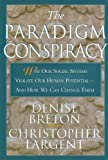 The Paradigm Conspiracy, Christopher Largent and Denise Breton, 1568382081