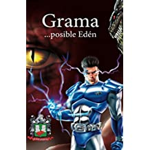 Grama...posible Edén: Versión original (Spanish Edition)