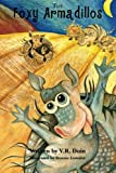 The Foxy Armadillos, V. Duin, 1463684886