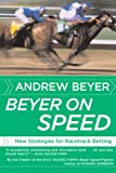 Beyer on Speed: New Strategies for Racetrack