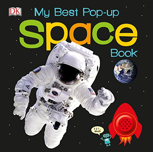 My Best Pop-up Space Book (Noisy Pop-Up - System Solar Preschool