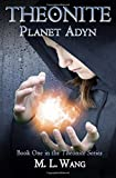 Theonite: Planet Adyn (Volume 1)