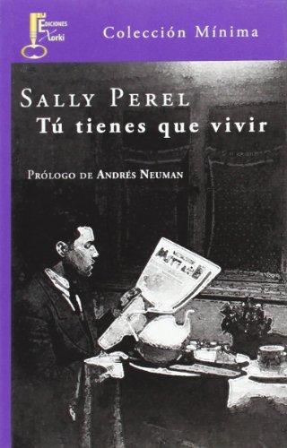 Descargar Libro Tú Tienes Que Vivir Sally Perel