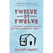 Twelve By A One Room Cabin Off The Grid And Beyond American