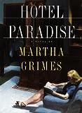 Hotel Paradise, Martha Grimes, 0679441875