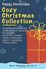 Cozy Christmas Collection of Mysteries: Happy Homicides, Volume 1 Paperback