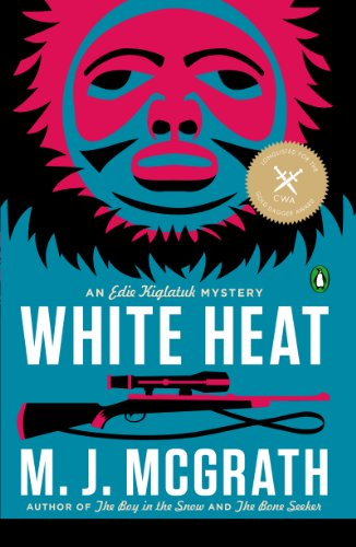 White Heat: A Novel (An Edie Kiglatuk Mystery) cover