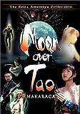Moon Over Tao (DVD)