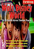 Fielding's Walt Disney World/Orlando (Fielding's Walt Disney World & Orlando Area Theme Parks)