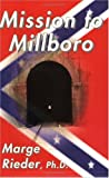 Mission to Millboro, Marge Rieder, 0931892597